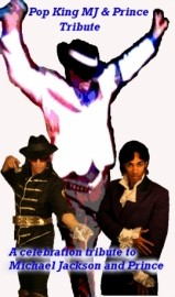Pop King MJ Prince Tribute - Tribute Act Group - Los Angeles, California