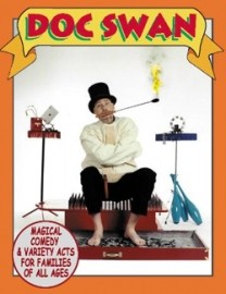 Doc Swan's Magical Comedy & Variety Acts - Other Magic & Illusion Act - Philadelphia, Pennsylvania