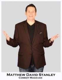 Matthew David Stanley - Comedy Cabaret Magician - Dayton, Ohio