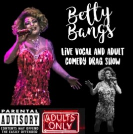 Betty Bangs - Drag Queen Act - Coventry, Midlands
