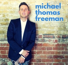 Michael Thomas Freeman - Male Singer - London