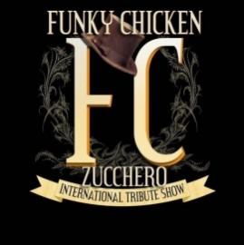 Funky Chicken - International Zucchero Sugar Fornaciari Tribute Show - Other Tribute Band - Modena, Italy