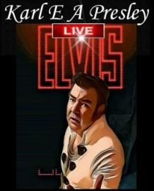 Karl E.A. Presley Productions  - Elvis Impersonator - Central Milton Keynes, South East