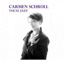 Carmen Schroll Jazz Vocalist + Band - Jazz Singer -