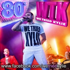 We Tried Kylie - 80s Tribute Band - Leicester, Midlands