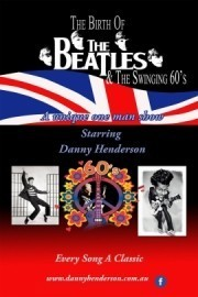 The Birth Of The Beatles & Swinging 60's - Multiple Tribute Act - Western Australia