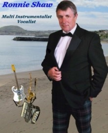 Ronnie Shaw - Multi-Instrumentalist - Inverness, Scotland