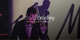 David Bradley - Michael Buble Tribute - Michael Buble Tribute Act - Reading, South East