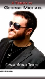 A Tribute to George Michael  - George Michael Tribute Act - Dublin, Leinster