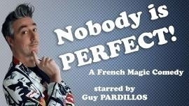 Nobody Is Perfect - Close-up Magician - Croatia/Solin, Croatia