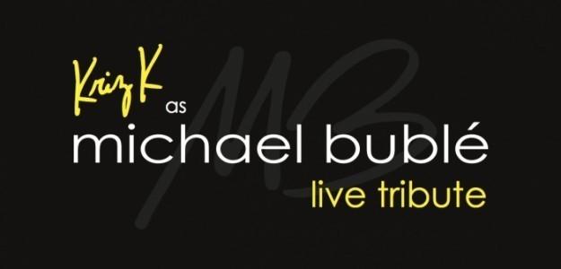 Kriz K as Michael Buble - Michael Buble Tribute Act