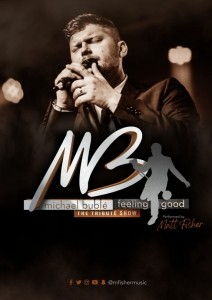 Feeling Good: Michael Buble Tribute Show - Michael Buble Tribute Act