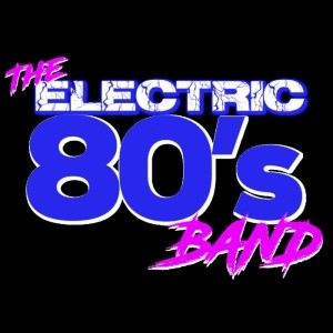 The Electric 80's Band - 80s Tribute Band