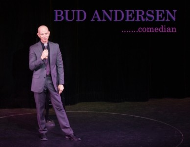 Bud Andersen - Clean Stand Up Comedian