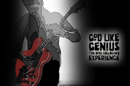 God Like Genius - The Noel Gallagher Experience - Oasis Tribute Band