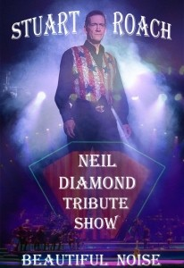 Stuart Roach: David Bowie - Neil Diamond - Frank Sinatra - Multi Tribute Artist - Neil Diamond Tribute Act