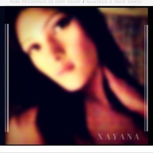 Xayana - Nightclub DJ
