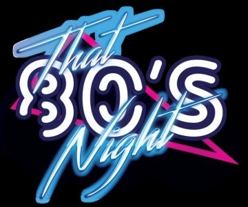 That 80's Night - 80s Tribute Band