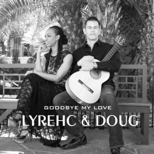 Lyrehc and Doug - Duo