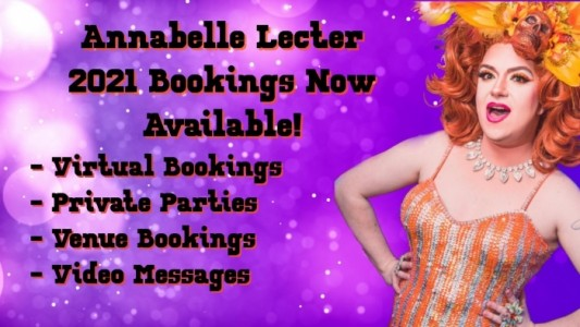 Neil Doyle/Annabelle Lecter - 2021 Bookings Available!! - Drag Queen Act