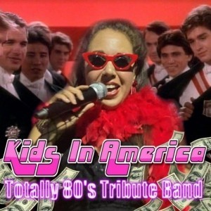 Kids in America-Totally 80s Tribute Band - 80s Tribute Band