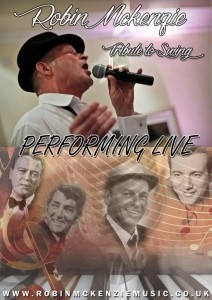 Robin Mckenzie's Tribute To Swing  - Frank Sinatra Tribute Act